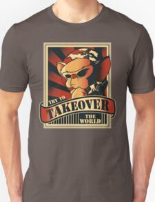 Take over the world Unisex T-Shirt