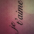 Je t'aime by itsmattb