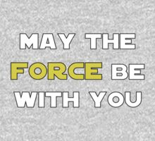 May the Force Be With You One Piece - Long Sleeve
