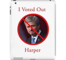 I Voted Out Harper iPad Case/Skin