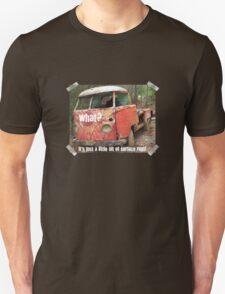 VW Restorer's Mantra - IT'S JUST SURFACE RUST! Unisex T-Shirt