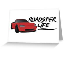 NB Mazda Miata - Roadster Life Greeting Card