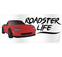NB Mazda Miata - Roadster Life Poster