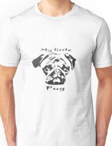 My little Pug Unisex T-Shirt