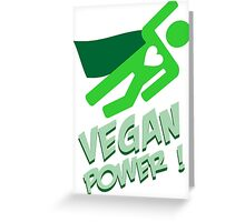 Vegan power Greeting Card
