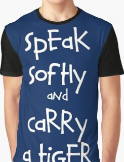 Speak Softly And Carry A Tiger Graphic T-Shirt