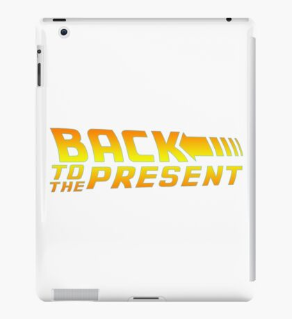 Back to the present iPad Case/Skin