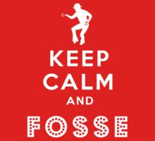 Keep calm and Fosse