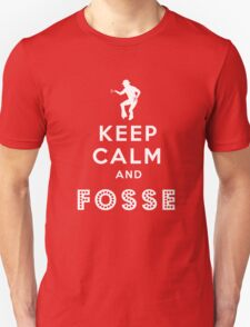 Keep calm and Fosse T-Shirt