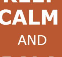 Keep Calm & Bala Habal Sticker