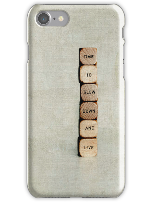 live life - iphone by Ingrid Beddoes