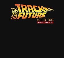 On Track to the Future! T-Shirt