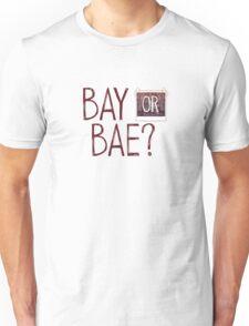 Bay or Bae? Life Is Strange. Unisex T-Shirt