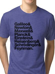 The Physicists List (dark type) Tri-blend T-Shirt