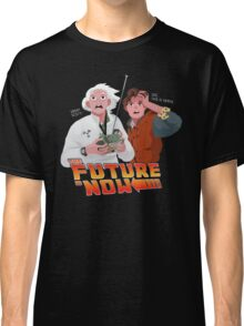 The Future is Now...That's Heavy Classic T-Shirt