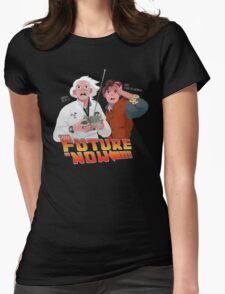 The Future is Now...That's Heavy Womens Fitted T-Shirt