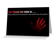 Fear ! Greeting Card