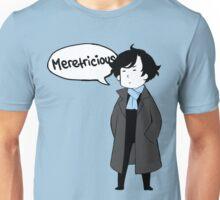 Meretricious Unisex T-Shirt