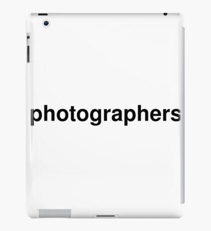 photographers iPad Case/Skin
