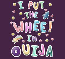 """""""Whee!"""" in Ouija Unisex T-Shirt"""