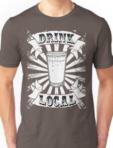 Drink Local  Unisex T-Shirt