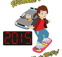 Welcome to 2015, Marty McFly! by carlaakemi