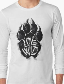 Love Wild Long Sleeve T-Shirt