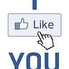 Facebook 'I Like You' Valentine's Card by Liam Liberty