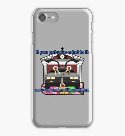 You Can Accomplish Anything iPhone Case/Skin