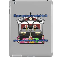 You Can Accomplish Anything iPad Case/Skin