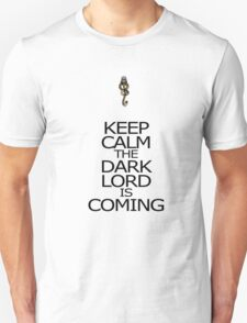 Keep Calm The Dark Lord is Coming T-Shirt