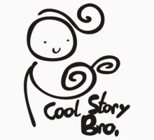 cool story bro girl  by bulingean