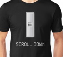 Scroll Down Joke Shirt Unisex T-Shirt