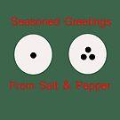 Seasoned Greetings  by CreativeEm