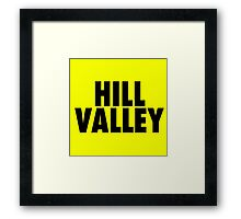 Hill Valley - Back To The Future Framed Print