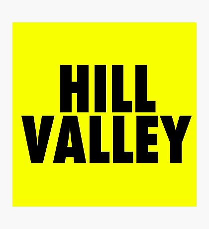 Hill Valley - Back To The Future Photographic Print