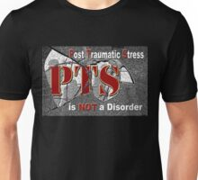 PTS - is NOT  a Disorder Unisex T-Shirt