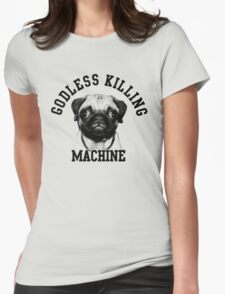 godless killing maschine Womens Fitted T-Shirt