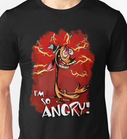 Ren is so Angry Unisex T-Shirt