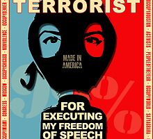 I MIGHT BE A TERRORIST FOR..... by Yago