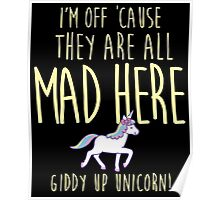 Giddy up unicorn!! Poster