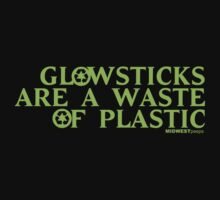 Glowsticks Are No Longer Clever by MIDWESTpeeps