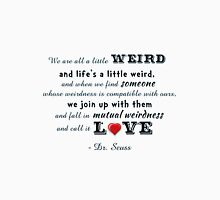 Seuss Quote ~ We are all a little weird Men's Baseball ¾ T-Shirt