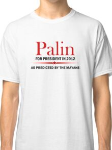 Palin For President 2012 Classic T-Shirt