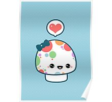 Cute Mushroom with Bow Poster