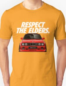 Respect The Elder - BMW E30/M3 Unisex T-Shirt