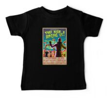 They Hide Among Us! Poster Baby Tee