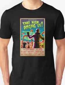 They Hide Among Us! Poster T-Shirt