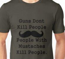 Kill People Mustache Unisex T-Shirt