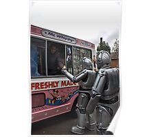 Cyberman buying an ice cream Poster